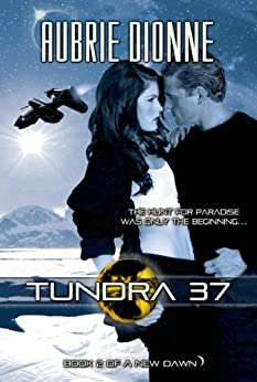 Tundra 37 (Entangled Select) (A New Dawn) by [Dionne, Aubrie]