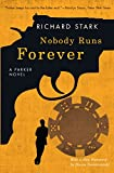 Nobody Runs Forever: A Parker Novel (English Edition)