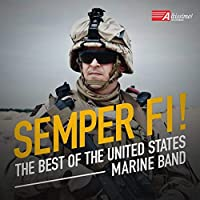 Semper Fi!: The Best of the United States Marine Band【CD】 [並行輸入品]