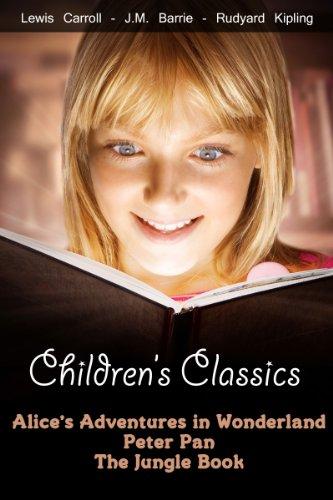 Download Children's Classics: Alice's Adventures in Wonderland, Peter Pan, The Jungle Book (English Edition) B00DMHLVEM