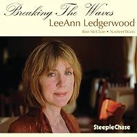 Breaking the Waves by Leeann Ledgerwood (2011-11-01)