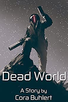 Dead World (In Love and War Book 9) by [Buhlert, Cora]