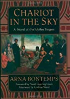 Chariot in the Sky: A Story of the Jubilee Singers (The Iona and Peter Opie Library of Children's Literature) [並行輸入品]