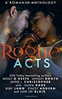 Rogue Acts (The Rogue Series)