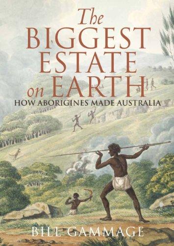 The biggest estate on earth ebook bill gammage amazon the biggest estate on earth by gammage bill fandeluxe Epub