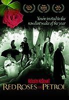 Red Roses & Petrol [DVD] [Import]