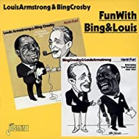 Fun With Bing & Louis by Bing Crosby (1997-10-25)