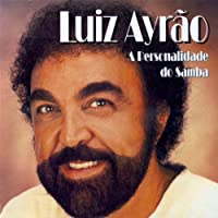 LUIZ AYRAO - PERSONALIDADE DO SAMBA (1 CD)