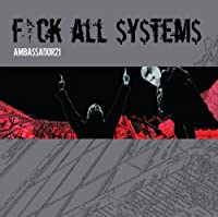 Fuck All Systems