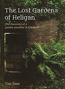[Smit, Tim]のThe Lost Gardens Of Heligan (English Edition)