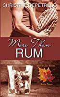 More Than Rum (The Maple Leaf Series)