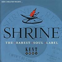 Shrine - the Rarest Soul Label Vol.1 by Various Artists (1998-07-28)