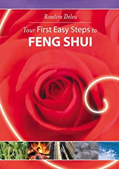 Your First Easy Steps to Feng Shui by [Deleu, Roseline]