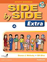Side by Side Level 4 Extra Edition : Activity Workbook with CDs (Side by Side Extra Edition)