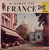 A Visit to France