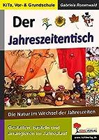 Der Jahreszeitentisch: Die Natur im Wechsel der Jahreszeiten. Mit Loesungen