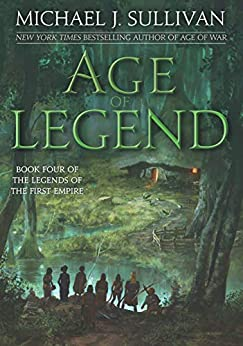 Age of Legend (Legends of the First Empire Book 4) by [Sullivan, Michael J.]