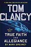 Tom Clancy True Faith and Allegiance (A Jack Ryan Novel Book 17) (English Edition)