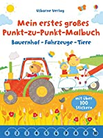 Mein erstes grosses Punkt-zu-Punkt-Malbuch: Bauernhof - Fahrzeuge - Tiere