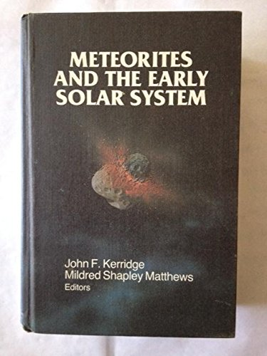 Meteorites and the Early Solar System
