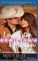 Loving the Lonely Rancher (The Sheridans of Rainbow Valley)
