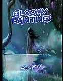 Gloomy Paintings (Mala Books Series)
