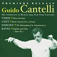Guido Cantelli: The Complete 15th March 1953 New York Concert