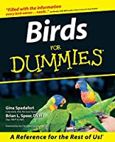 Birds For Dummies (For Dummies Series)