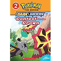 Contest for the Crown (Scholastic Readers: Pokemon)
