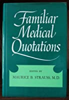 Familiar Medical Quotations