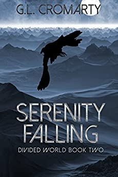 Serenity Falling (Divided World Book 2) by [Cromarty, G.L.]