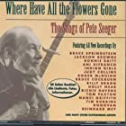 Where have all the flowers gone-The songs of
