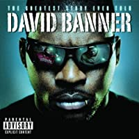 Greatest Story Ever Told by DAVID BANNER