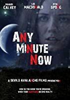 Any Minute Now [DVD]