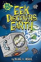 Eek Discovers Earth (Eek and Ack)