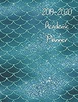 2019-2020 Academic Planner: July 2019-June 2020 Weekly Agenda : Stunning Teal Mermaid Cover