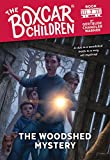 The Woodshed Mystery (Boxcar Children Mysteries)