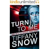Turn to Me (Kathleen Turner Book 2)
