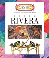 Diego Rivera (Getting to Know the World's Greatest Artists)