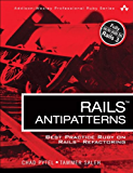 Rails AntiPatterns: Best Practice Ruby on Rails Refactoring (Addison-Wesley Professional Ruby Series) (English Edition)