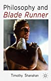 Philosophy and Blade Runner