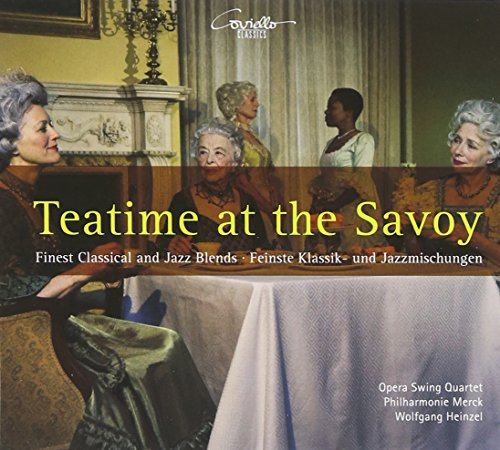 Teatime at the Savoy-Finest Classical & Jazz Blend