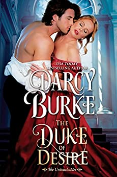 The Duke of Desire (The Untouchables Book 4) by [Burke, Darcy]