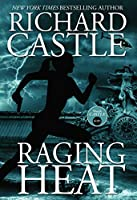 Raging Heat 6 - Raging Heat (Castle) (Nikki Heat 6)