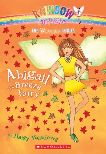 Abigail the Breeze Fairy (Rainbow Magic)の詳細を見る