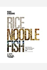 Rice, Noodle, Fish: Deep Travels Through Japan's Food Culture Hardcover