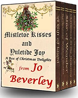Mistletoe Kisses and Yuletide Joy by [Beverley, Jo]