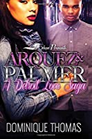 Arquez and Palmer: A Detroit Love Saga
