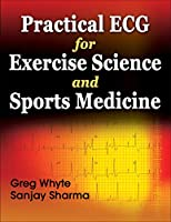 Practical ECG for Exercise Science and Sports Medicine