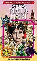 Mata Hari (Choose Your Own Adventure Spies)